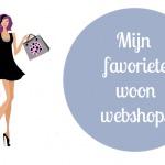 Tip: Mijn top 5 woon webshops