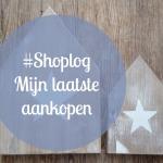 Shoplog: Mijn nieuwe aankopen